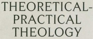 Theoretical-Practical Theology