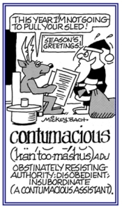 contumacious