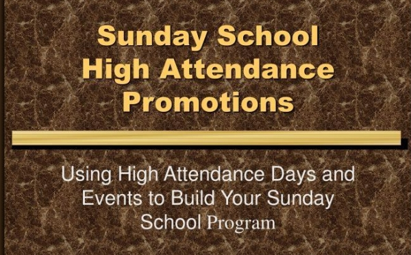 sunday-school-high-attendance-promotions