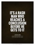 Rash man quote